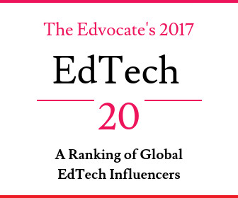 The Edvocate's 2017 EdTech 20: A Ranking of 20 Global Edtech Influencers - The Edvocate