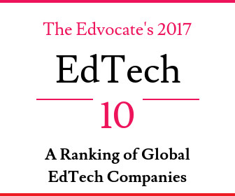 The Edvocate's 2017 EdTech 10: A Ranking of Global Edtech Companies
